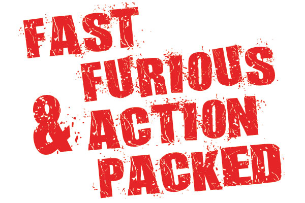 600x400-Fast-Furious-&-Action-packed